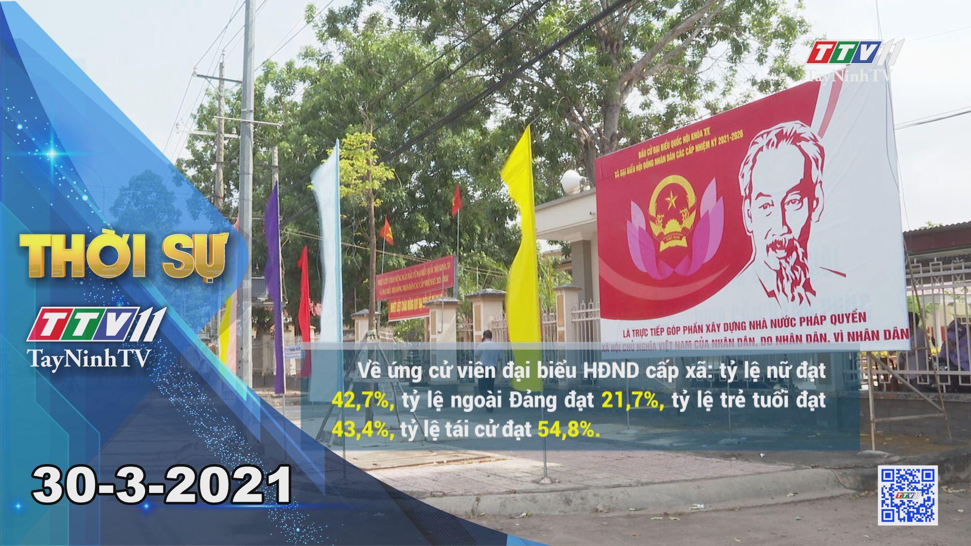 Thời sự Tây Ninh 30-3-2021 | Tin tức hôm nay | TayNinhTV