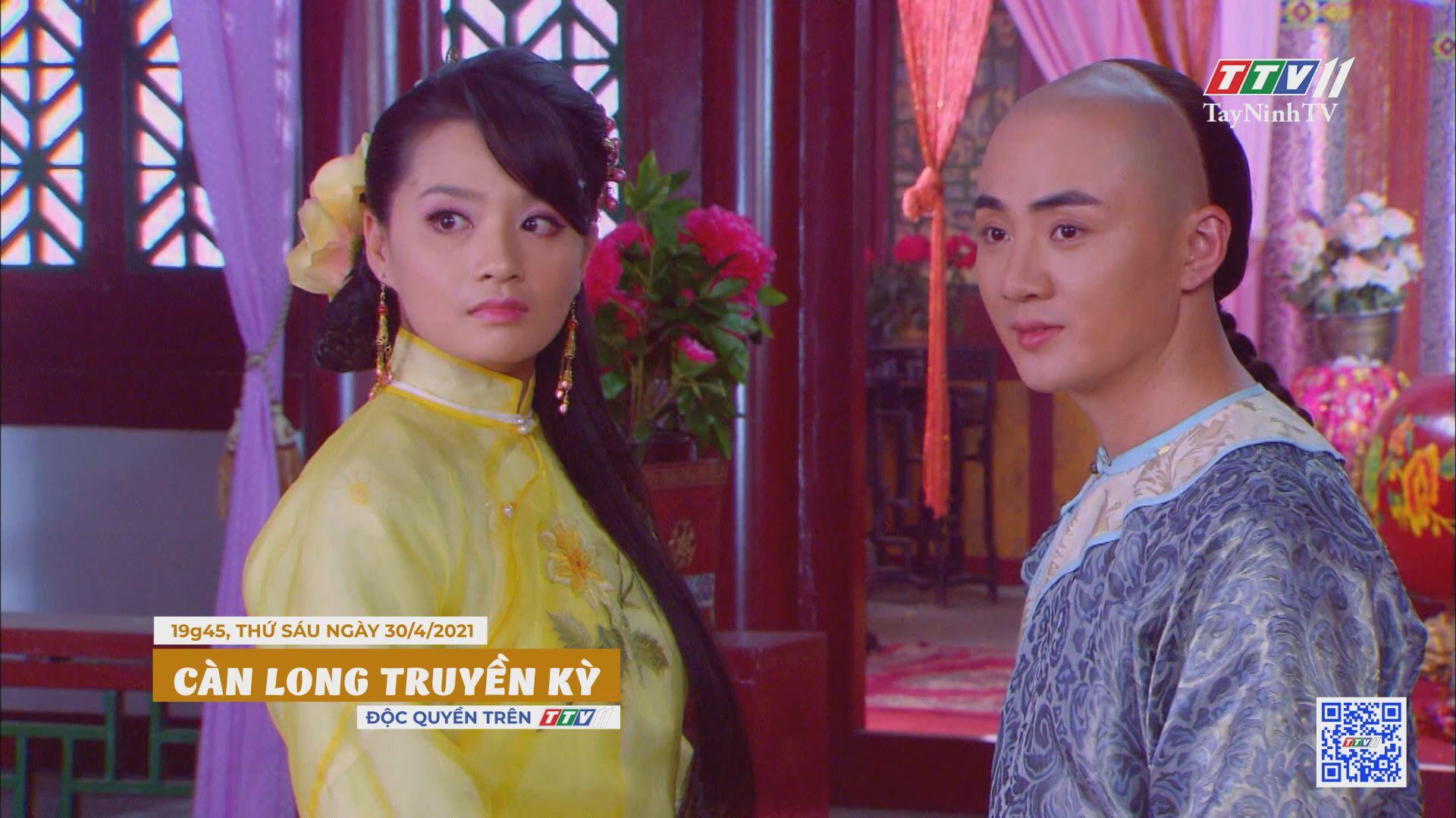 Càn Long truyền kỳ-Trailer tập 11   PHIM CÀN LONG TRUYỀN KỲ   TayNinhTVE