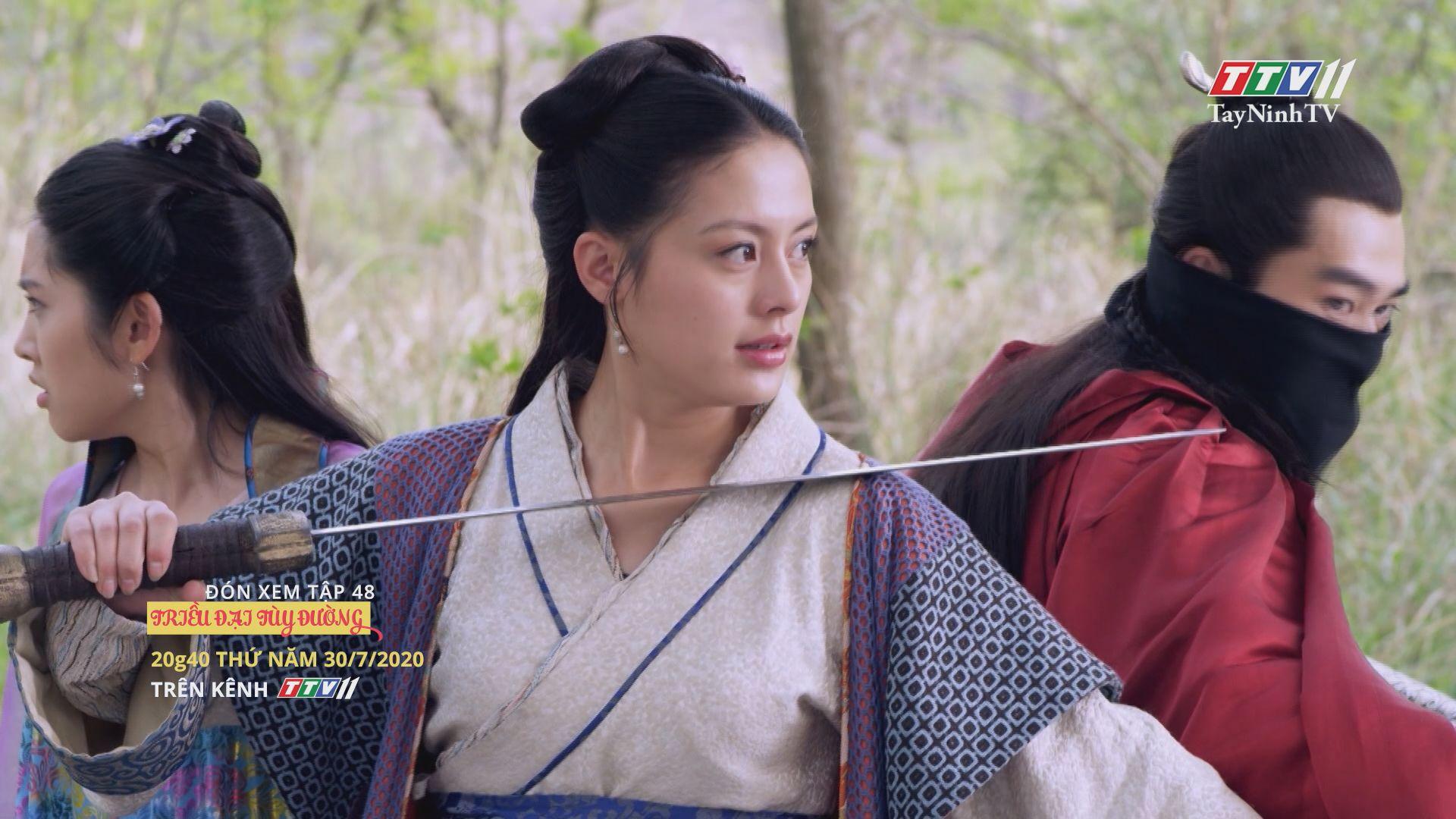 Triều đại Tùy Đường - TẬP 48 trailer | TRIỀU ĐẠI TÙY ĐƯỜNG | TayNinhTV