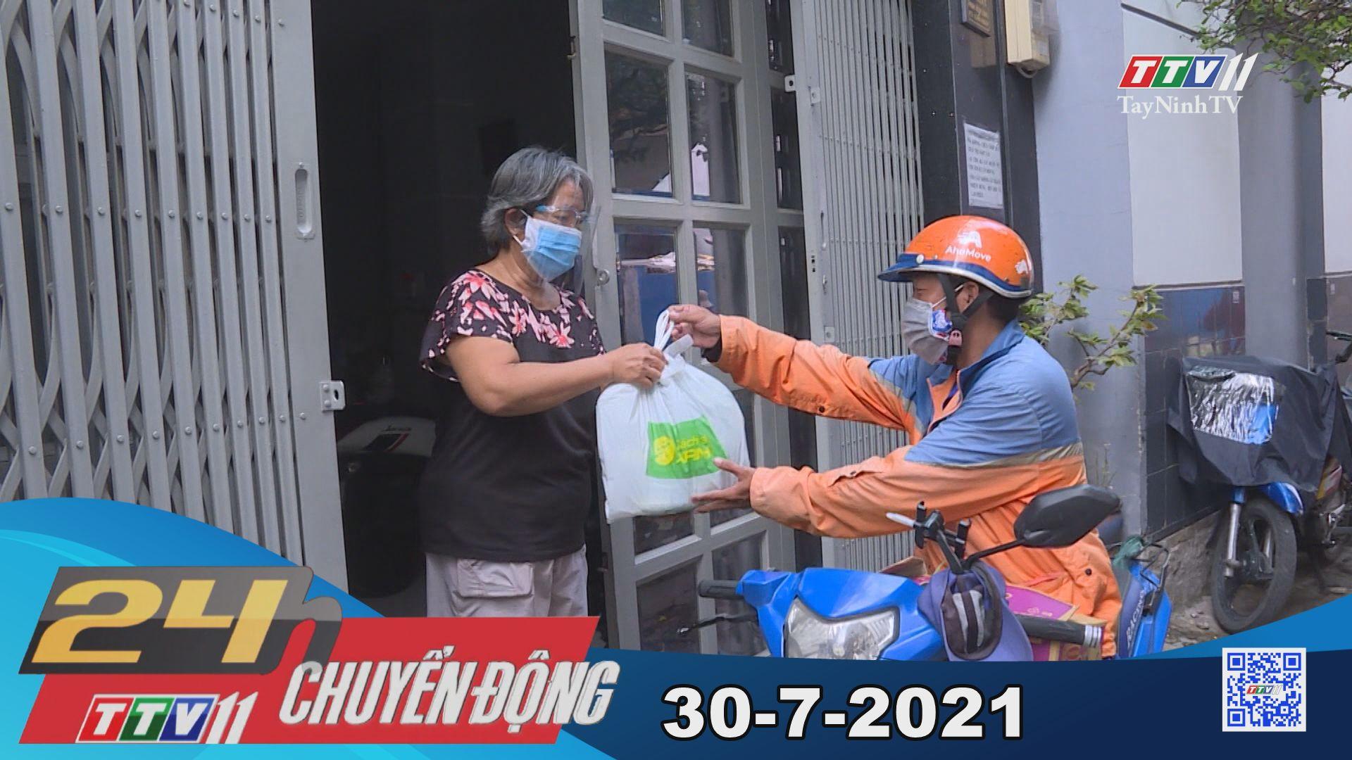 24h Chuyển động 30-7-2021 | Tin tức hôm nay | TayNinhTV