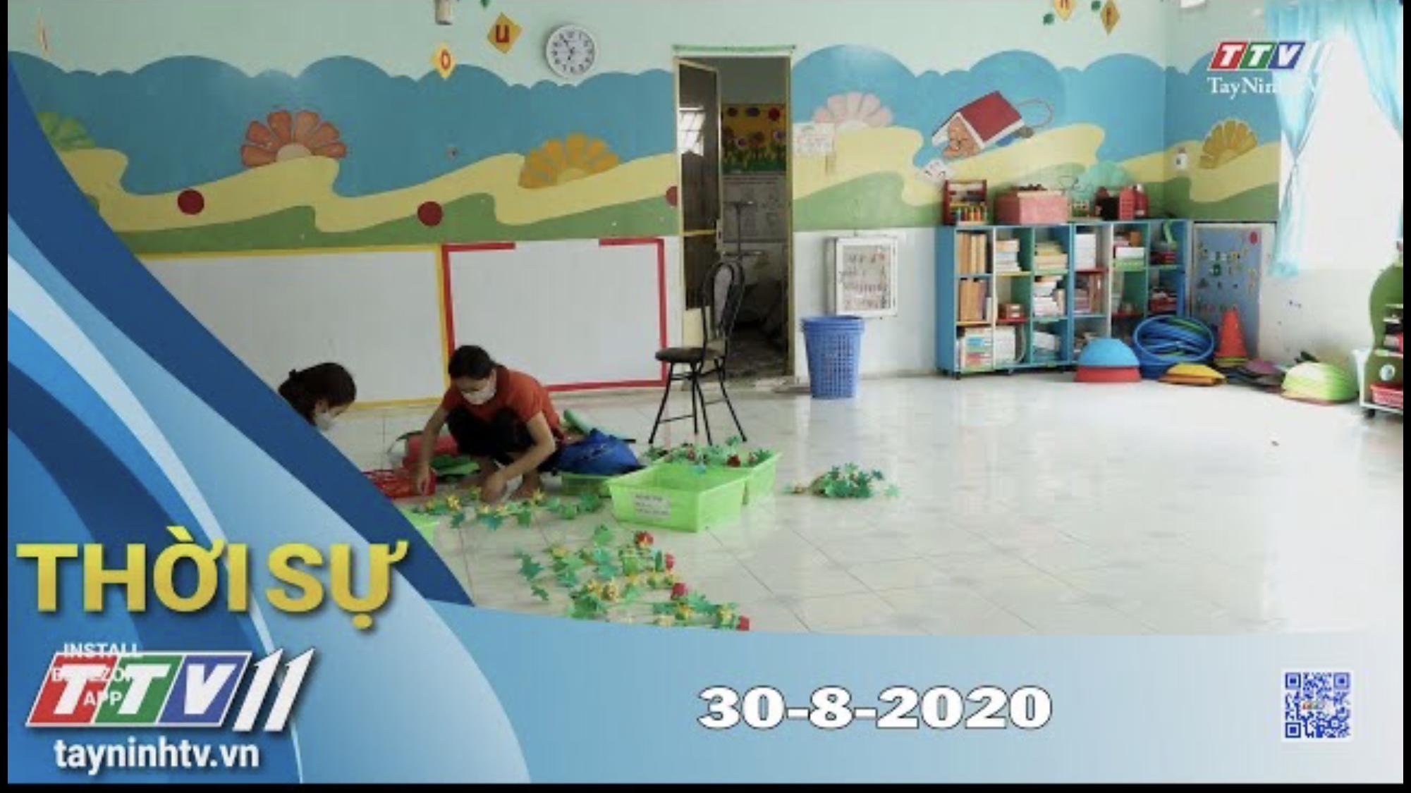 Thời sự Tây Ninh 30-8-2020 | Tin tức hôm nay | TayNinhTV