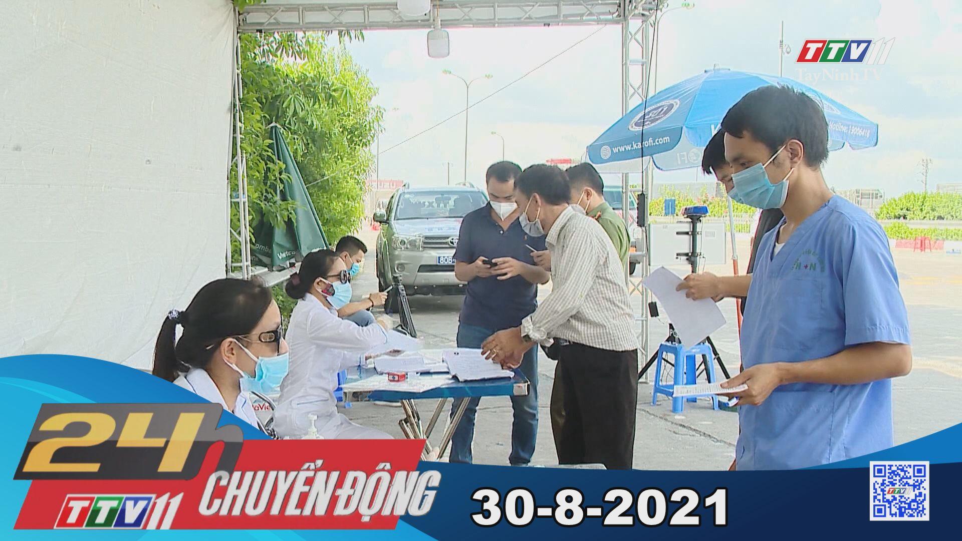 24h Chuyển động 30-8-2021 | Tin tức hôm nay | TayNinhTV