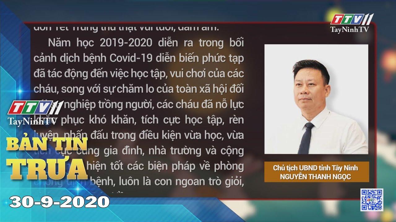 Bản tin trưa 30-9-2020 | Tin tức hôm nay | TayNinhTV
