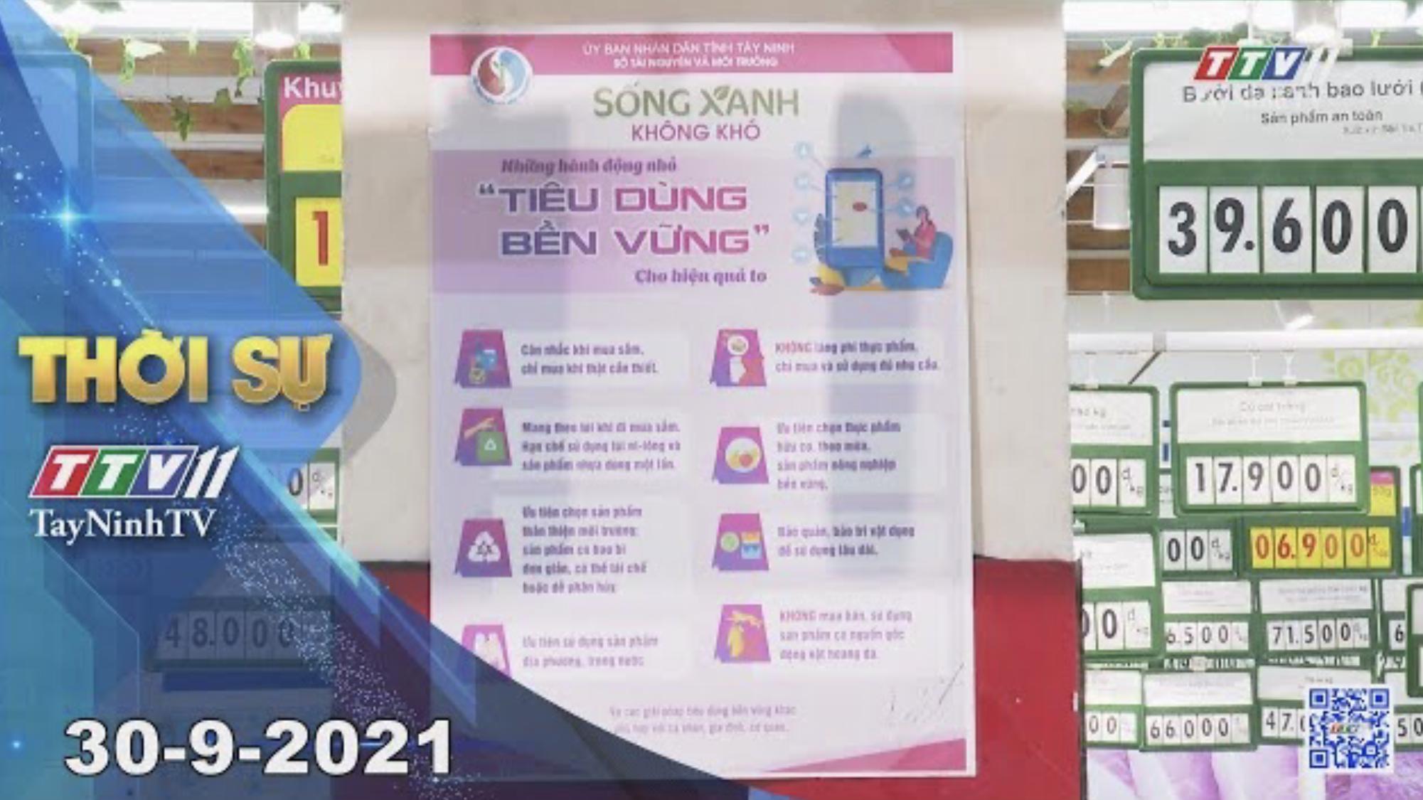 Thời sự Tây Ninh 30/9/2021 | Tin tức hôm nay | TayNinhTV