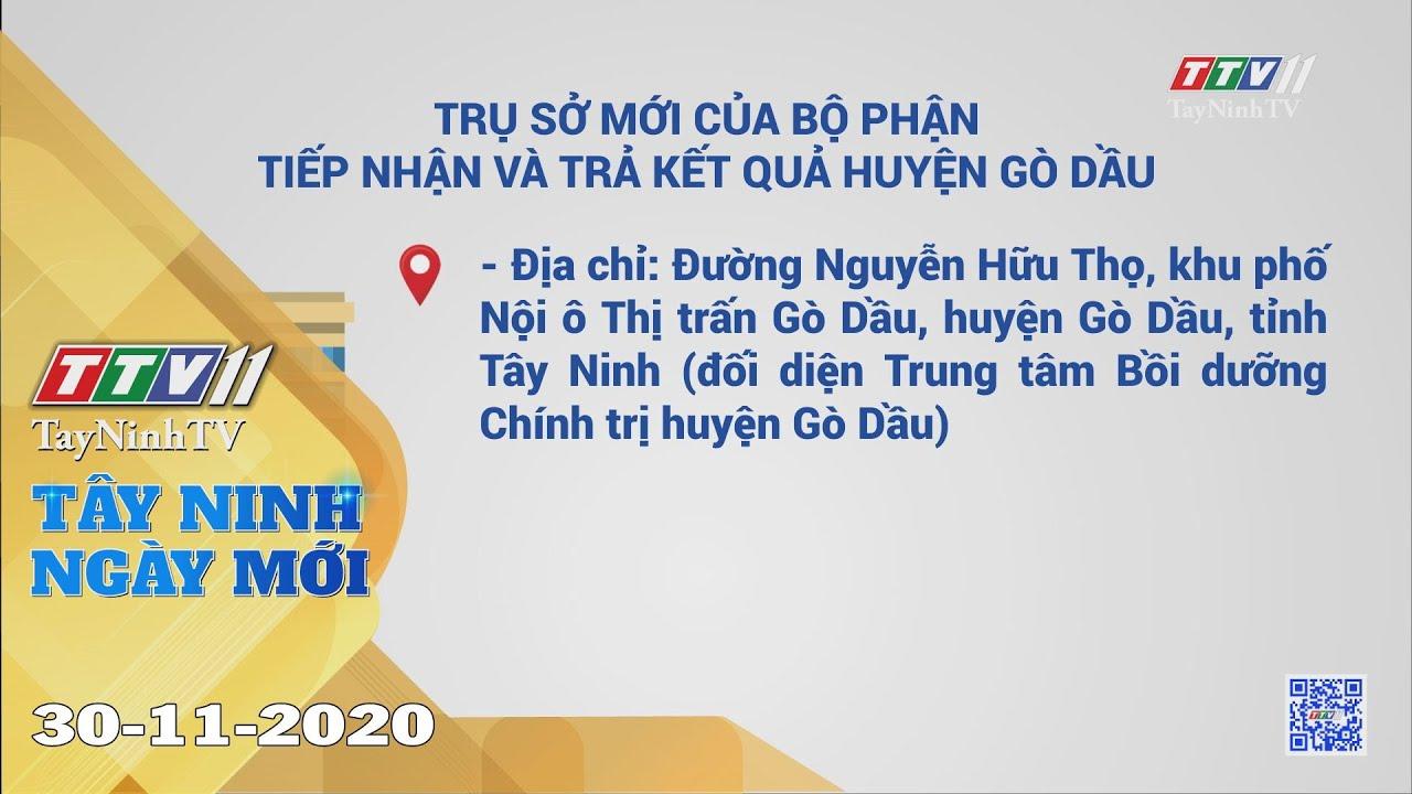 Tây Ninh Ngày Mới 30-11-2020 | Tin tức hôm nay | TayNinhTV