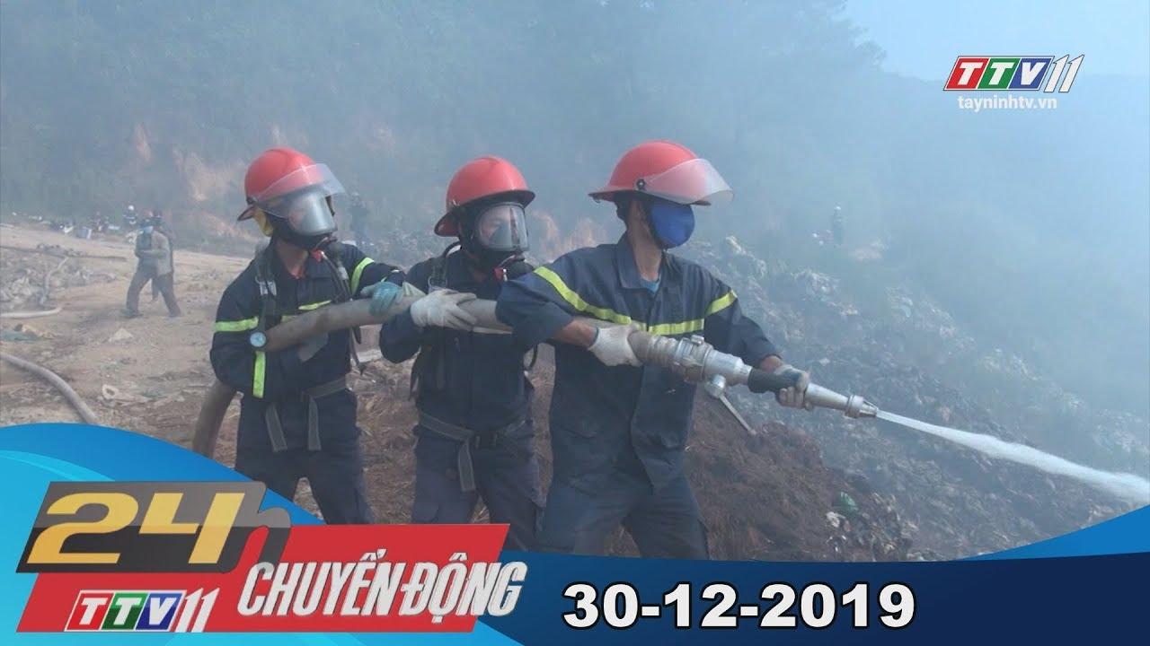 TayNinhTV | 24h Chuyển động 30-12-2019 | Tin tức hôm nay