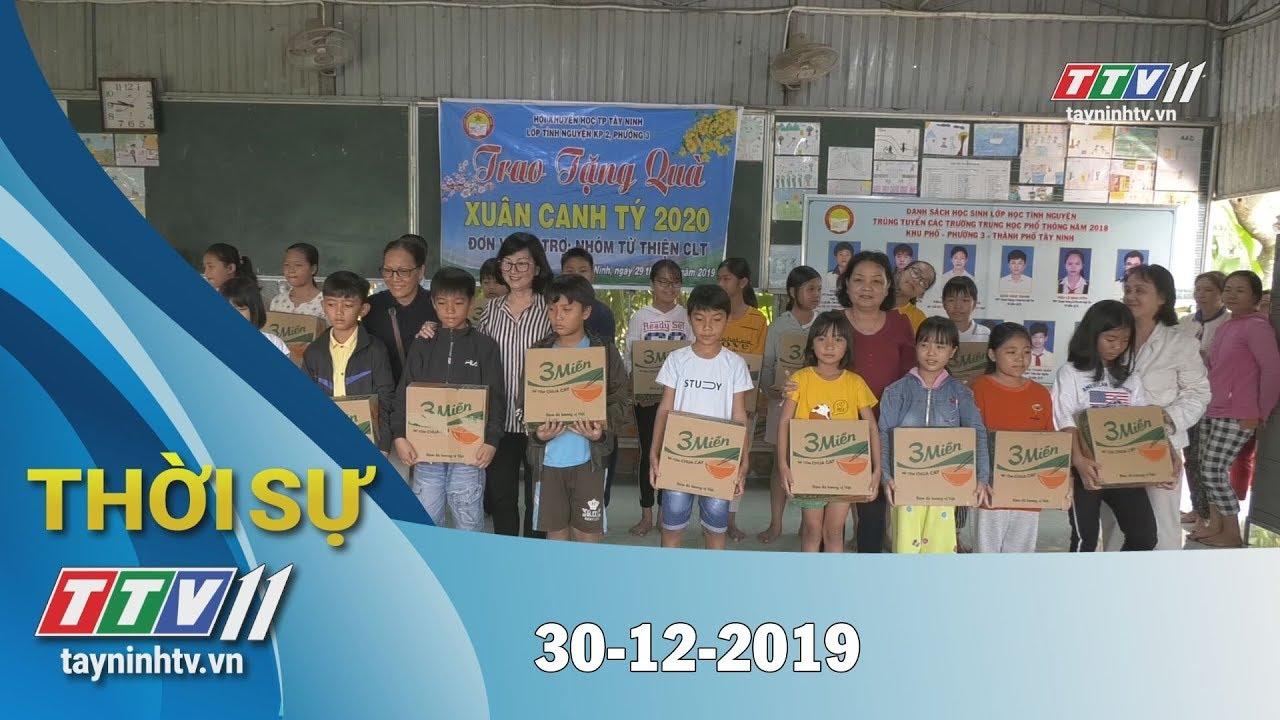 Thời sự Tây Ninh 30-12-2019 | Tin tức hôm nay | TayNinhTV