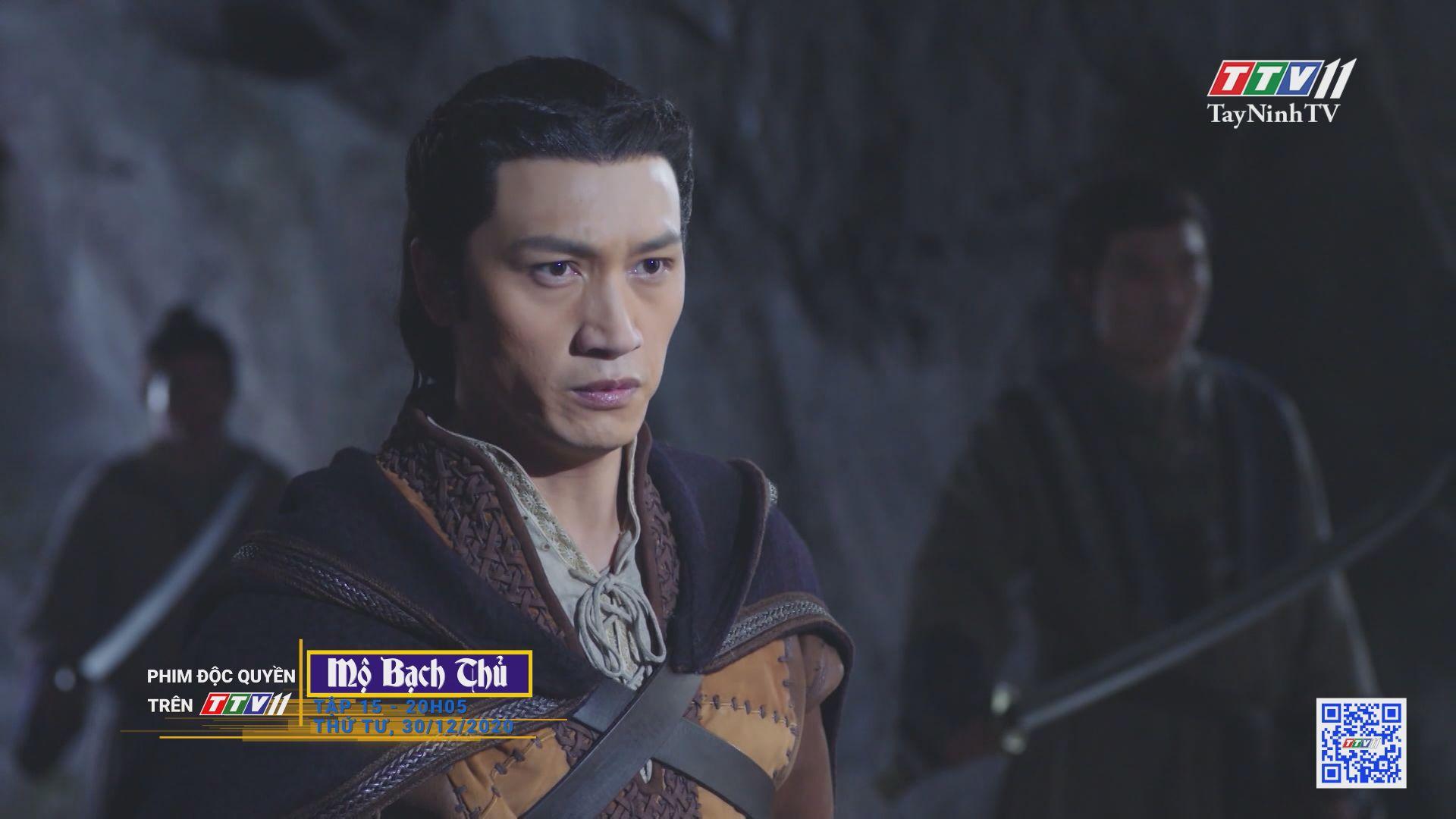 Mộ Bạch Thủ-TẬP 15 trailer | PHIM MỘ BẠCH THỦ | TayNinhTV
