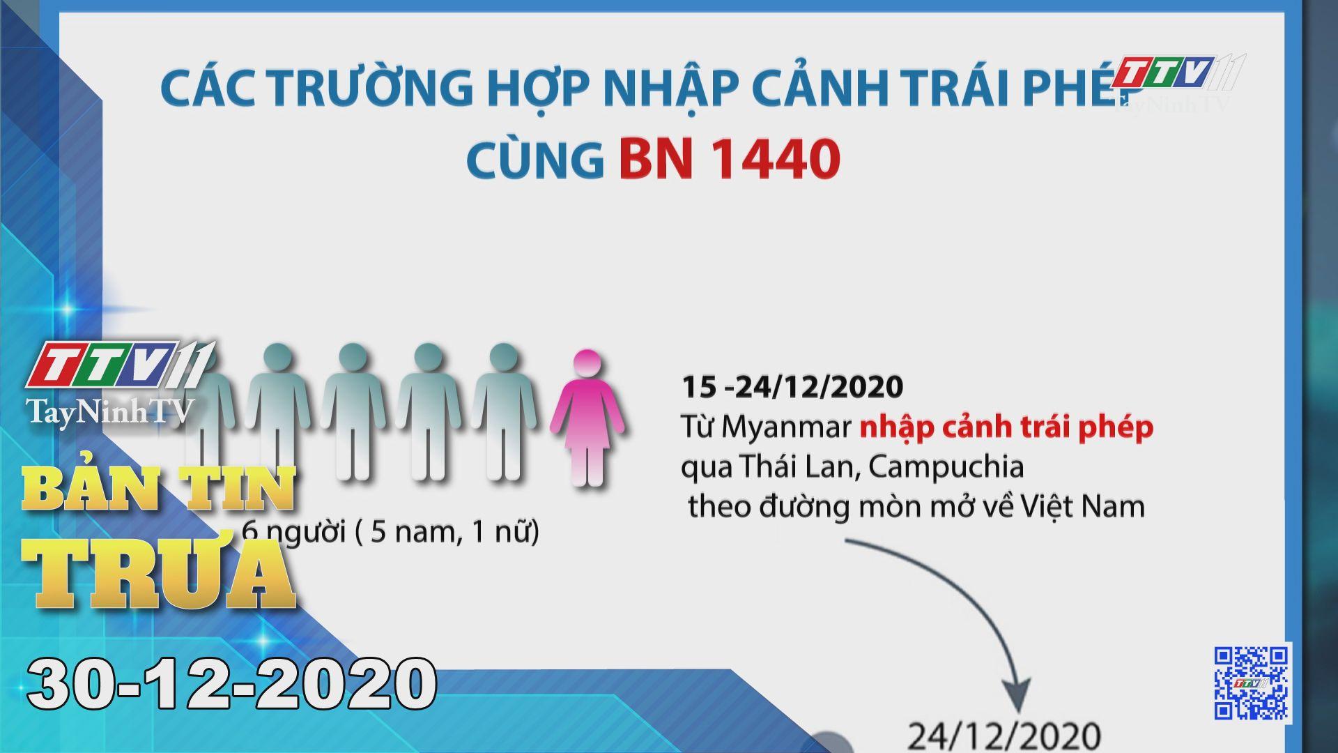 Bản tin trưa 30-12-2020 | Tin tức hôm nay | TayNinhTV