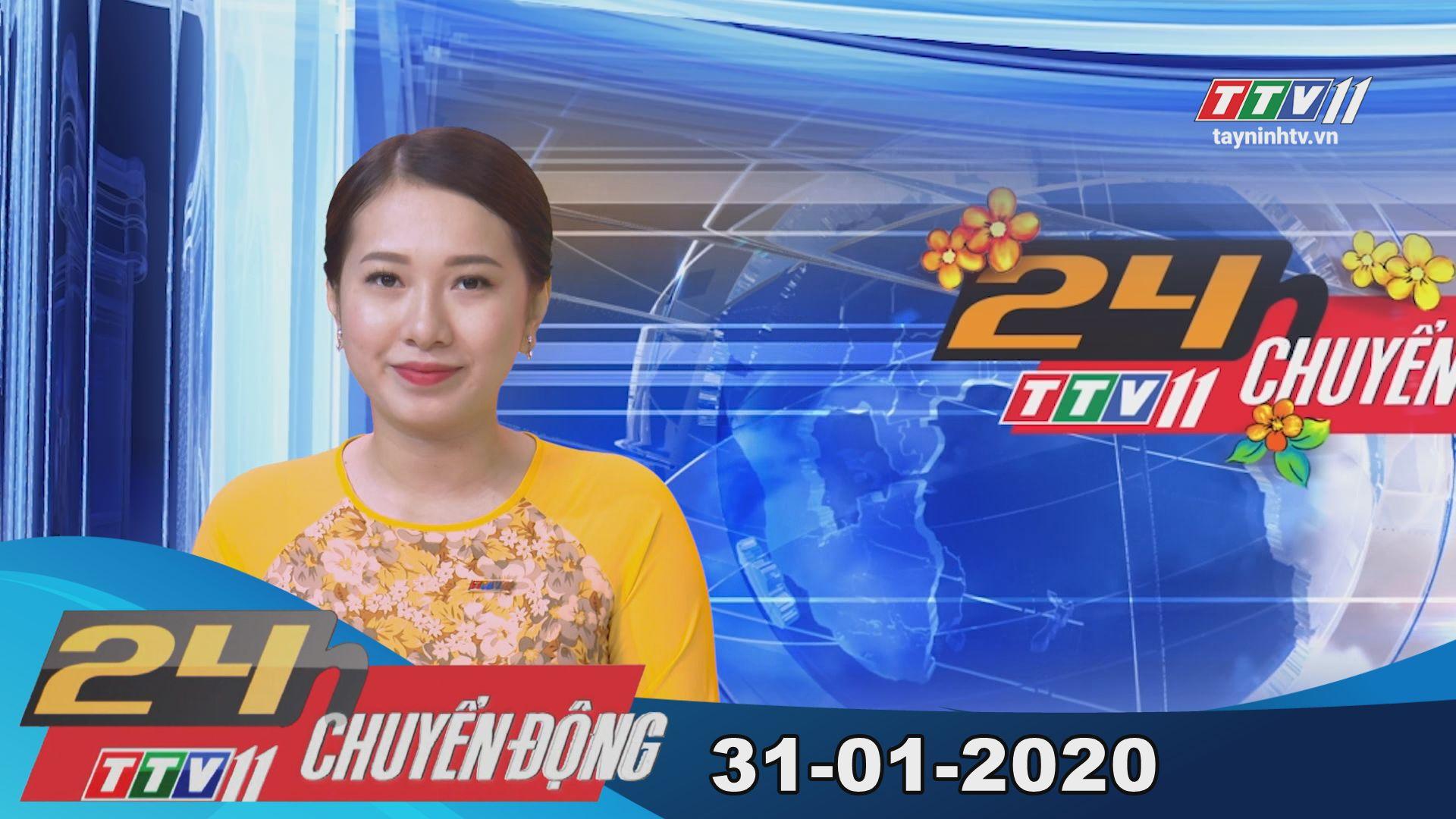 24h Chuyển động 31-01-2020 | Tin tức hôm nay | TayNinhTV