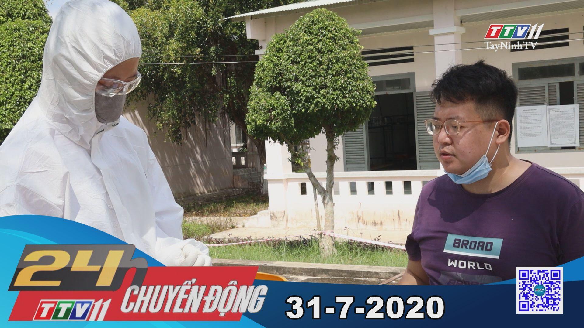24h Chuyển động 31-7-2020 | Tin tức hôm nay | TayNinhTV