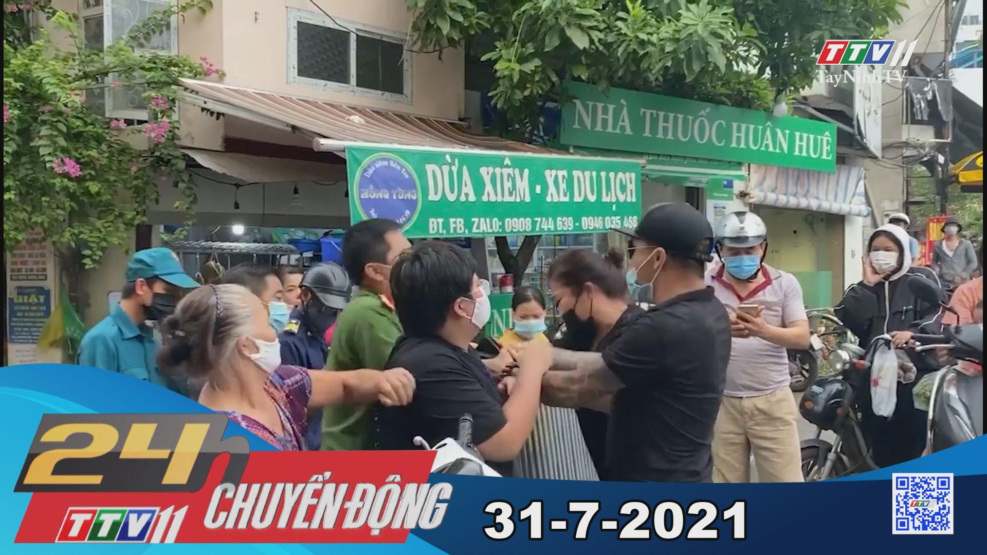 24h Chuyển động 31-7-2021 | Tin tức hôm nay | TayNinhTV