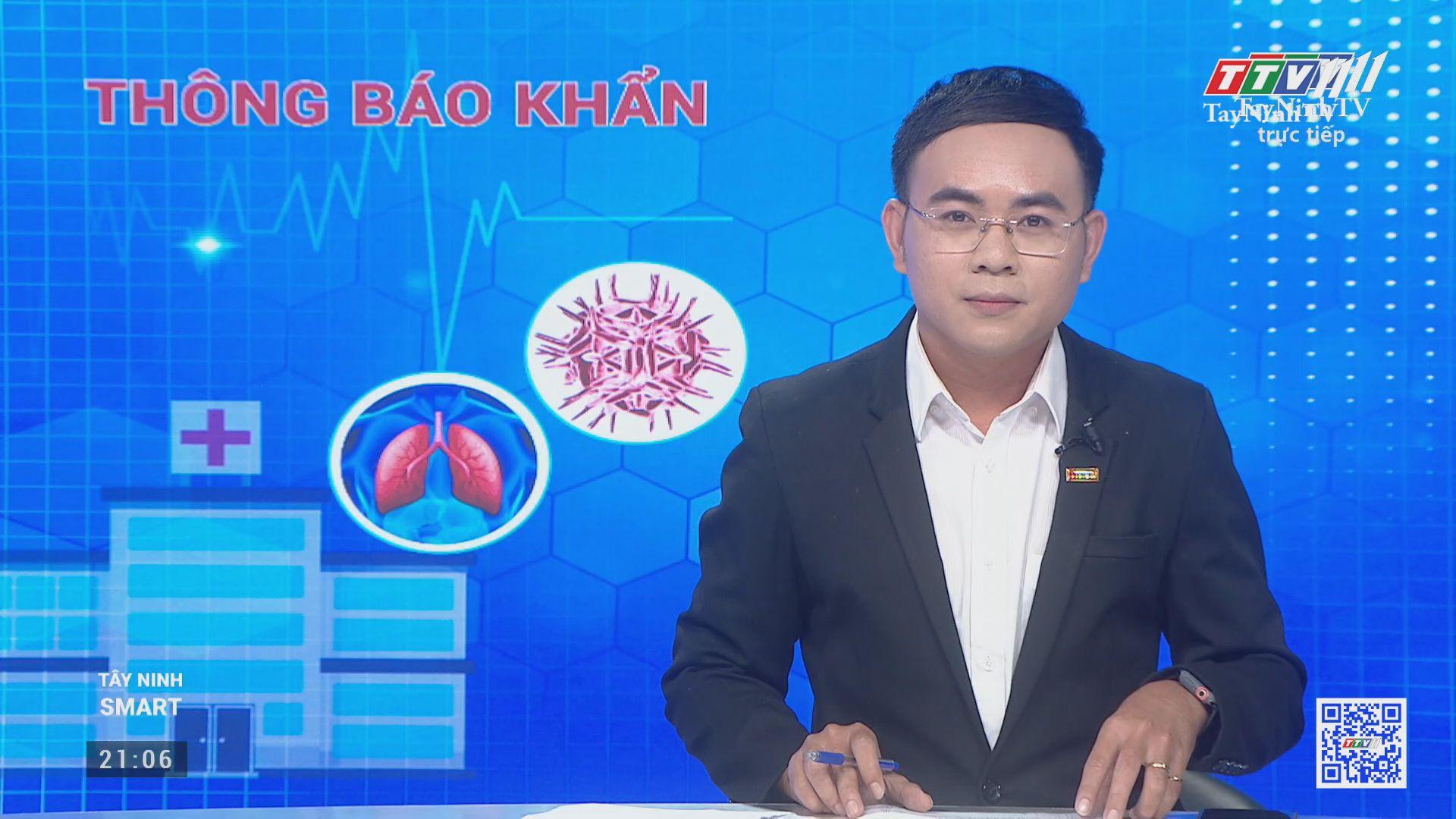 THÔNG BÁO KHẨN: tiếp tục thực hiện Chỉ thị 16 trên địa bàn tỉnh Tây Ninh | TayNinhTV