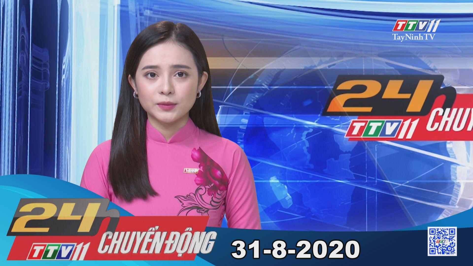 24h Chuyển động 31-8-2020 | Tin tức hôm nay | TayNinhTV