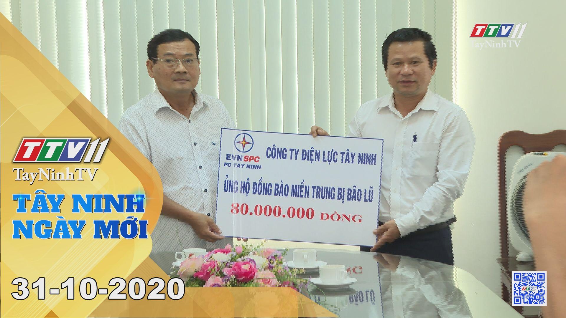Tây Ninh Ngày Mới 31-10-2020 | Tin tức hôm nay | TayNinhTV