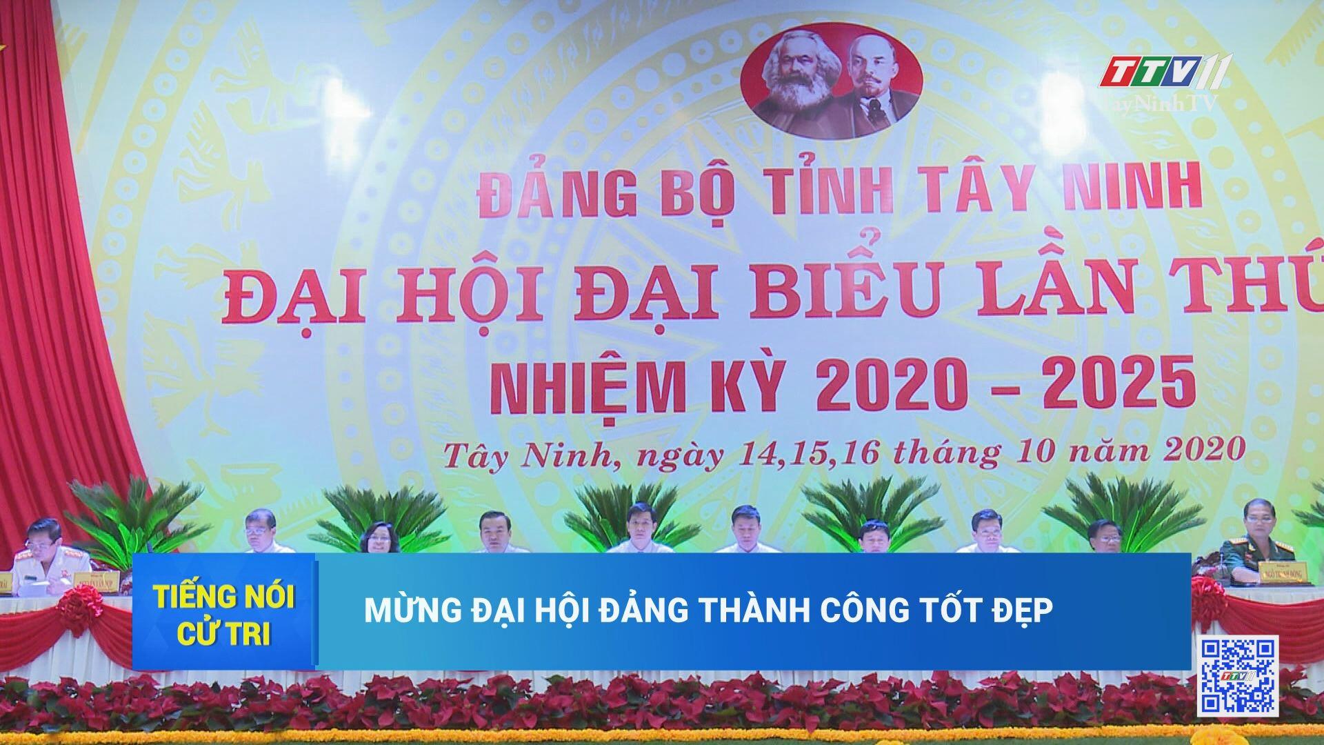 Mừng Đại hội thành công | TIẾNG NÓI CỬ TRI | TayNinhTV