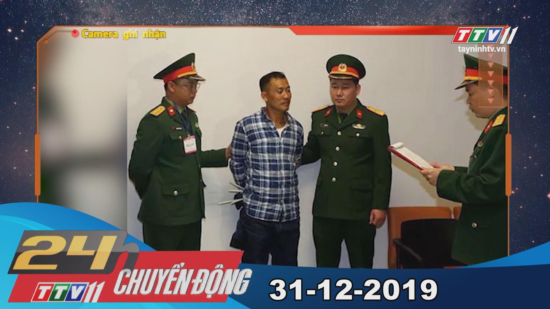 TayNinhTV | 24h Chuyển động 31-12-2019 | Tin tức hôm nay.