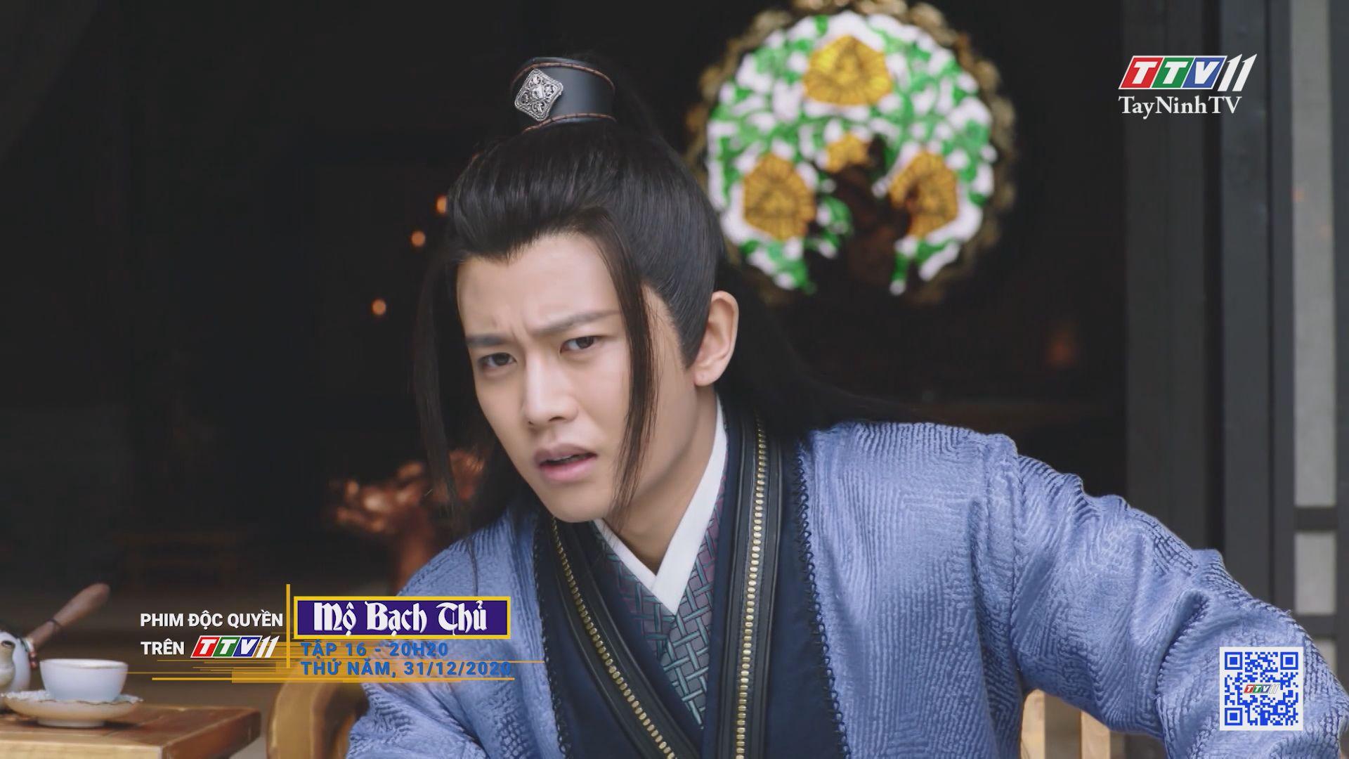 Mộ Bạch Thủ-TẬP 16 trailer | PHIM MỘ BẠCH THỦ | TayNinhTV