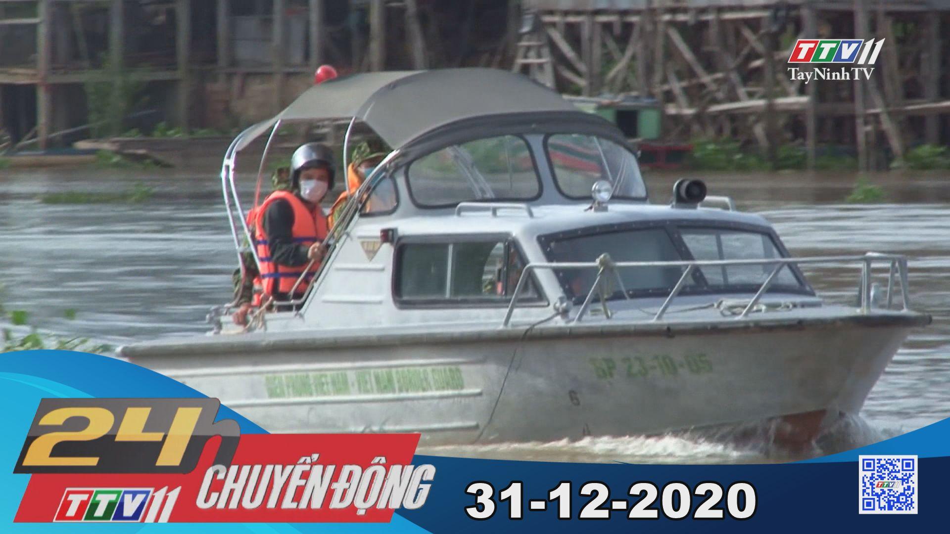 24h Chuyển động 31-12-2020 | Tin tức hôm nay | TayNinhTV