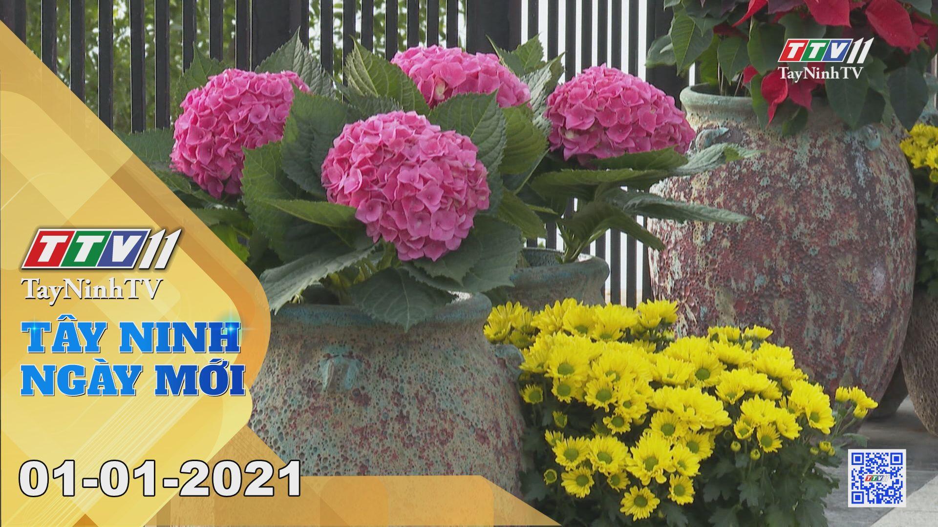 Tây Ninh Ngày Mới 01-01-2021 | Tin tức hôm nay | TayNinhTV