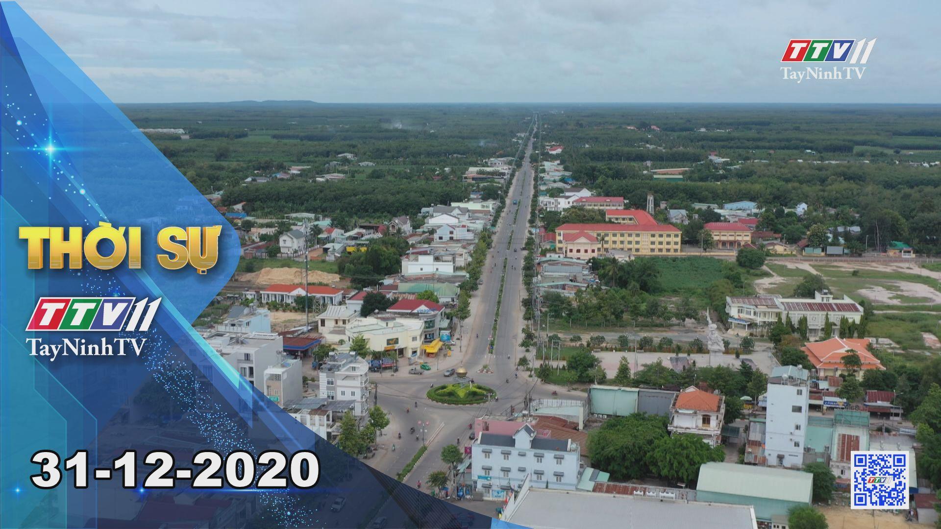 Thời sự Tây Ninh 31-12-2020 | Tin tức hôm nay | TayNinhTV